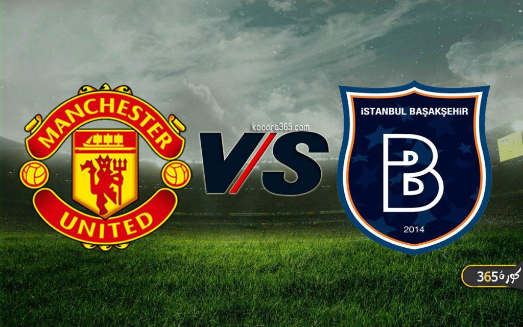 موعد مباراة مانشستر يونايتد وإسطنبول باشاكشهير القادمة في دوري أبطال أوروبا  والقنوات الناقلة | كورة 365